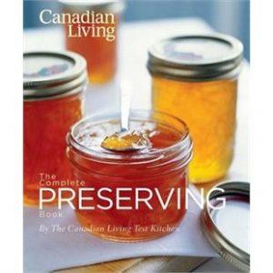 Canadian Living Preserving