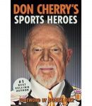 Don Cherry's Sports Heroes - Don Cherry